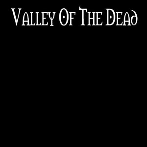 Valley of The Dead  (SWE)
