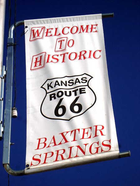 WELCOME BANNER Baxter Springs, Kansas  This town was another popular stopping spot on old Route 66 back in its heyday. Another quiet little town, but again that could be do to the early hour. The town still thrives today.