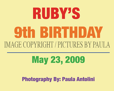 RUBY'S 9th BIRTHDAY PARTY ~ May 23, 2009