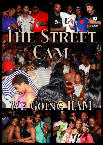 The Street Cam: We Going HAM (3/8) - 2