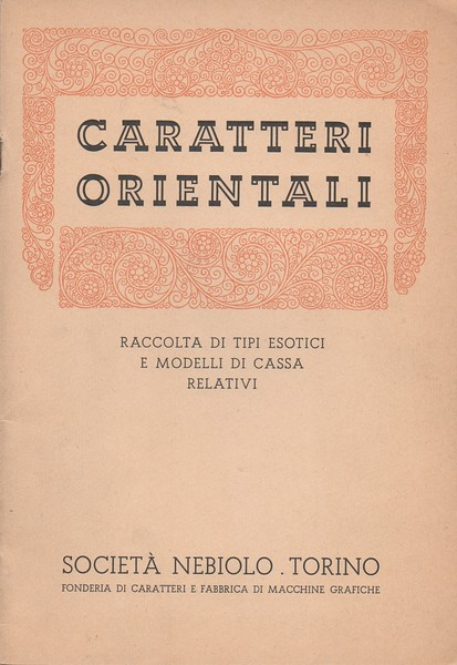 Catalog of Oriental types. Nebiolo, 1940s.