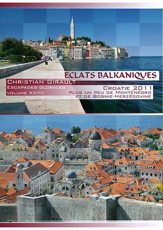 Eclats balkaniques (Croatie)