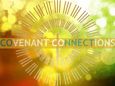 Covenant Connections