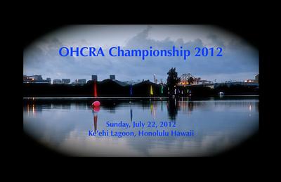 07-22-12 OHCRA 2012 Championship Ke'ehi Lagoon