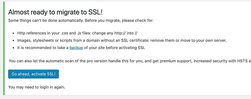 Install and activate the Really Simple SSL plugin in your WordPress