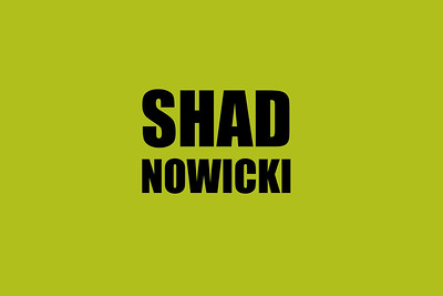 SHAD NOWICKI