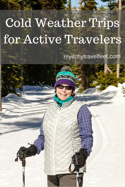 Cold weather trips for active boomer travelers.