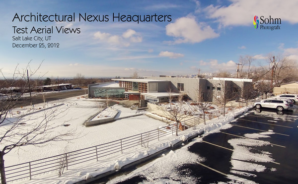 Architectural Nexus Test Aerial Views 12-25-12