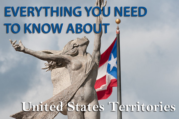 Everything you need to know about United States Territories