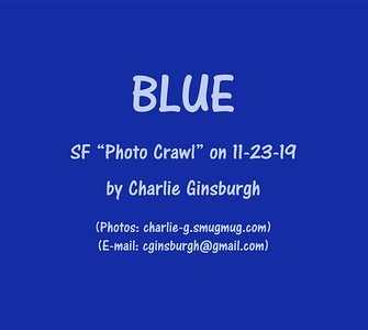"SF ""Photo Crawl"" (November 23rd, 2019)"