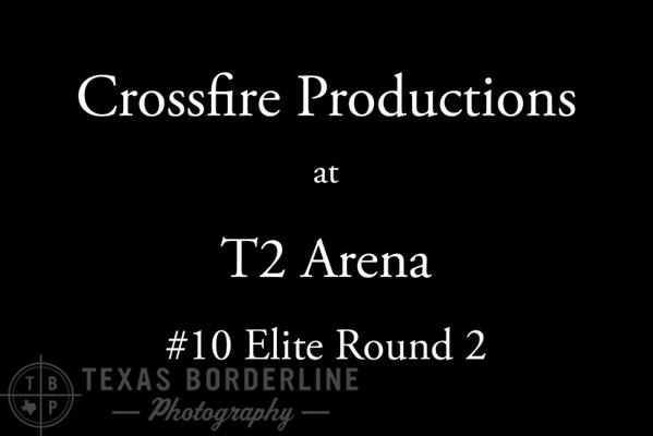 8-7-2016 Crossfire Productions #10 Elite Cap  Round 2