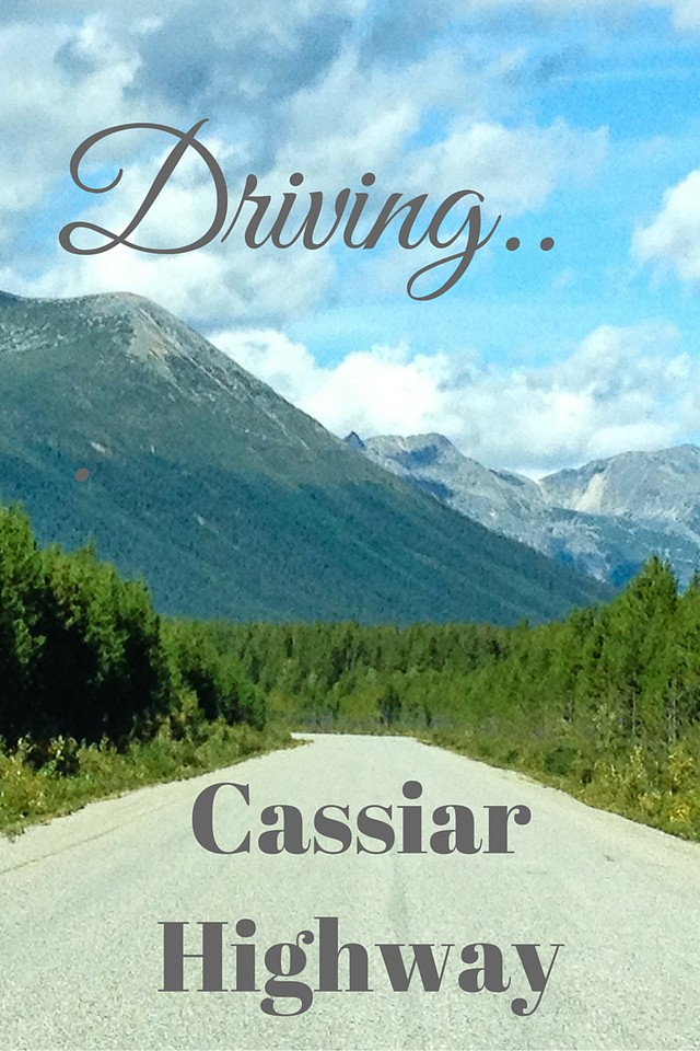 Driving the Cassiar Highway in northern British Columbia is a fun addition to an Alaska Highway road trip.