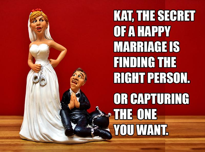 Secret To A Happy Marriage.jpg