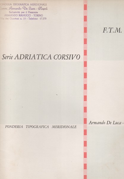 Adriatica by Fonderia Tipografica Meridionale A. De Luca is nothing but a copy of the ATF Garamond, distributed in Europe by Lettergieterji in Amsterdam.