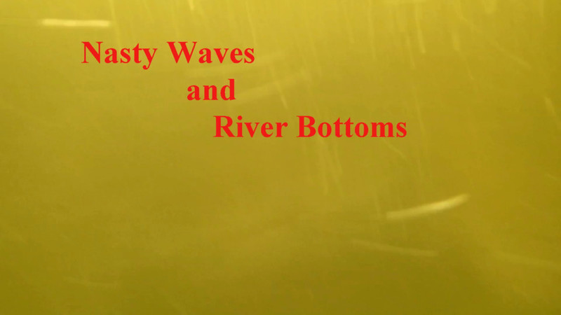 Nasty_Waves_and_River_Bottoms_June2013_001.mp4