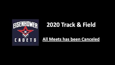2020 Eisenhower Track & Field Season