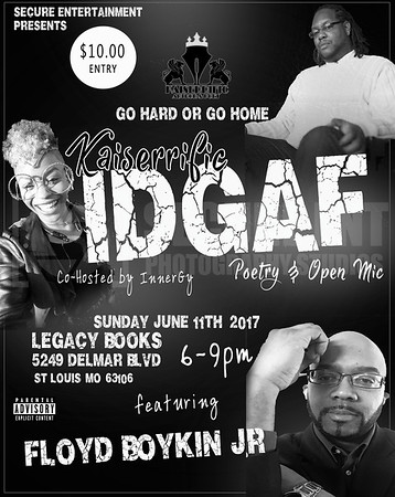 IDGAF POETRY & OPEN MIC 6-11-17
