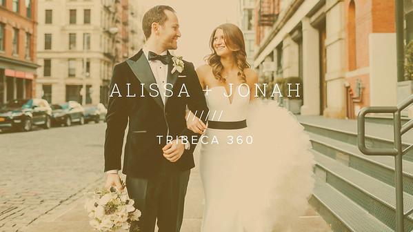 ALISSA + JONAH ////// TRIBECA 360