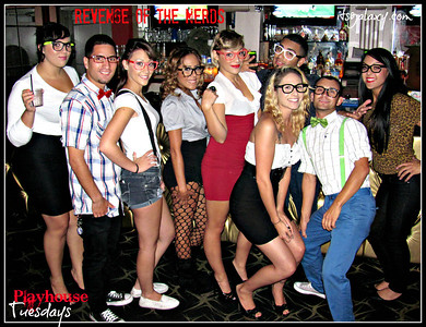 TUES, 9-11-12, REVENGE of the NERDS at PLAYHOUSE TUESDAYS
