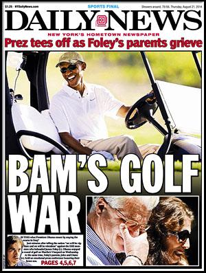 ". 3. (tie) BARACK OBAMA <p>Not even the Nicklaus family likes golf THIS MUCH. (unranked) </p><p><b><a href=""http://www.nydailynews.com/news/politics/obama-blasted-golfing-isis-speech-article-1.1910022\"" target=\""_blank\""> LINK </a></b> </p><p>   (New York Daily News cover)</p>"