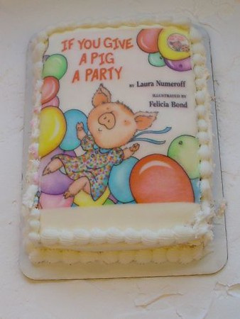 """""""If You Give a Pig a Party"""""""