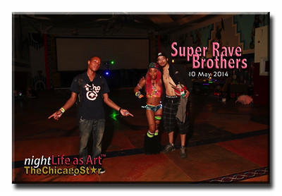 10 may 2014 super rave brothers
