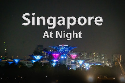 2017-03-09 - Singapore at Night