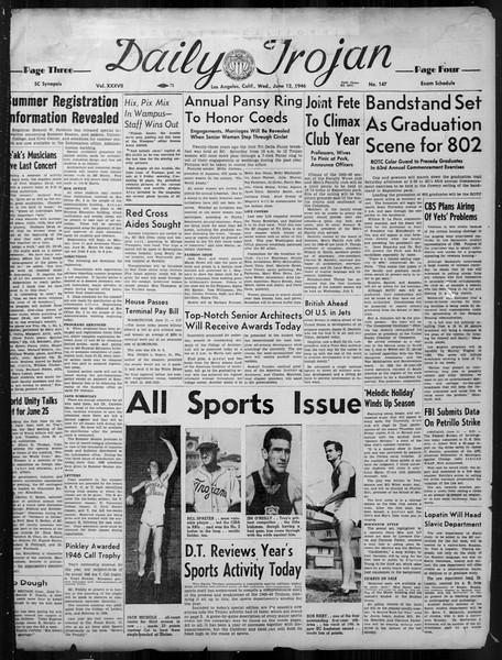 Daily Trojan, Vol. 37, No. 147, June 12, 1946