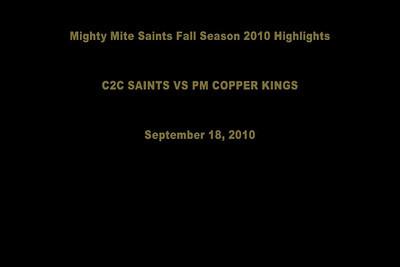 C2C MM Saints vs PM MM Copper Kings 9/18/10 VIDEO