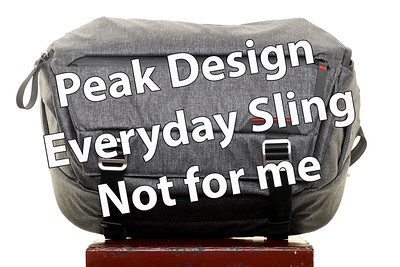 Peak Design Everyday Sling - Not for Me