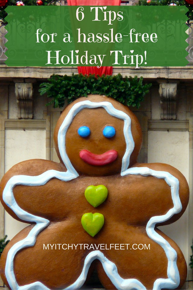 6 tips for a hassle-free holiday trip. Click the gingerbread man to read our holiday travel tips.