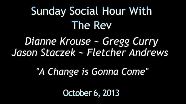 The Rev's Social Hour Act 1 - Open Space Oct 2013