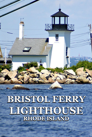 Bristol Ferry Lighthouse, Rhode Island