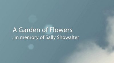 Videos in Memory of Sally Showalter