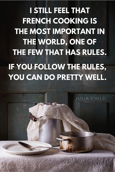 Julia Child Quote French Cooking.jpg