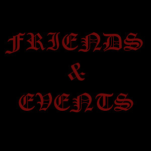 FRIENDS & EVENTS
