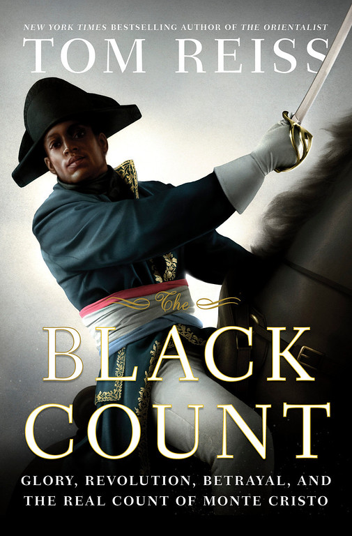 ". This book cover image released by Crown shows ""The Black Count: Glory, Revolution, Betrayal, and the Real Count of Monte Cristo,\"" by Tom Reiss.  Reiss won a Pulitzer Prize in the biography category on Monday, April 15, 2013. (AP Photo/Crown)"