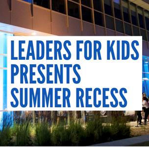 LFK Summer Recess 2018
