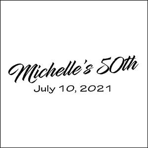 Michelle's 50th