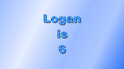 Logan is 6