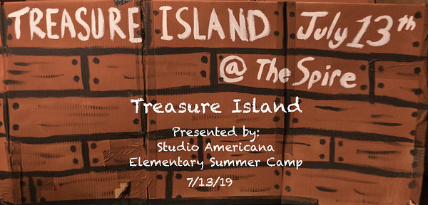 "Studio Americana Elementary Summer Camp Presents  ""Treasure Island""  7/13/19"