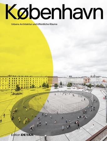 /// København. Urbane Architektur und öffentliche Räume   Urban Architecture and Public Spaces