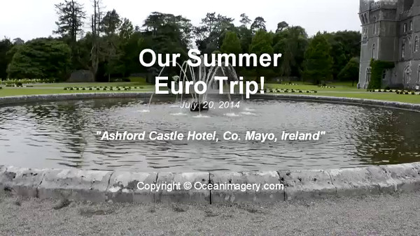 20140720 Co. Mayo, IRL. - The Ashford Castle Hotel