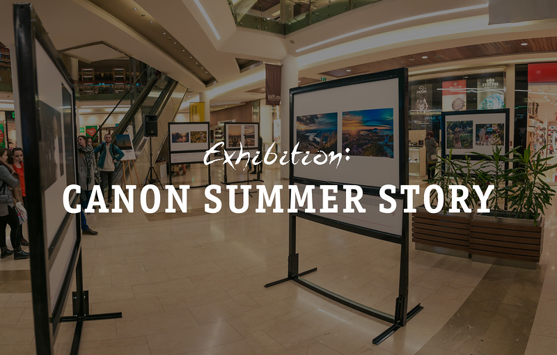 Exhibition : Canon Summer Story 2017
