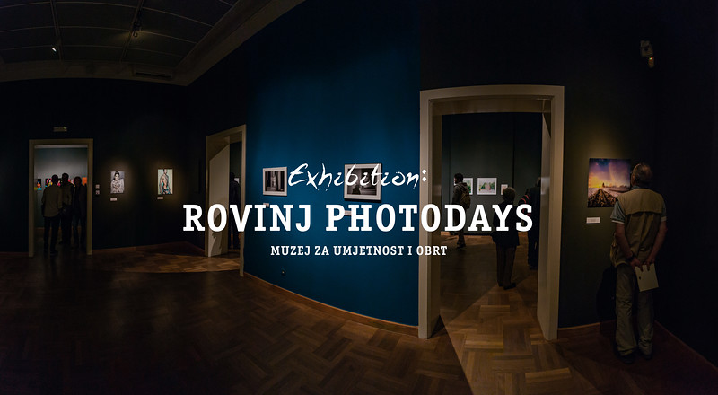 Exhibition : Rovinj Photodays - Zagreb