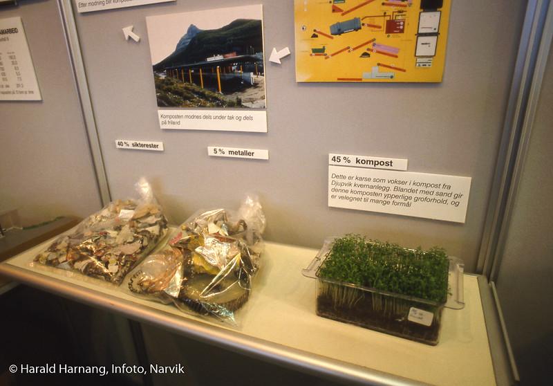 Messe i Idrettens hus, der Narvik kommune ønsket å vise frem vannbehandlingsanlegg i Tøttadalen og kompostanlegg på Djupvik. Senere ble det stopp på kompostering på Djupvik.