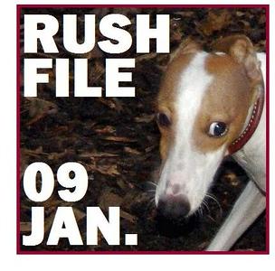 09 JAN. RUSH FILE
