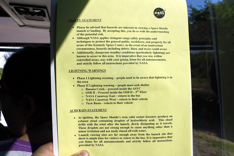 After the bus had nearly arrived at the Kennedy Space Center on launch day, we were given this safety briefing.
