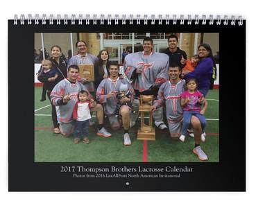 2017 Thompson Brothers Lacrosse Calendar (photos from LASNAI2016)
