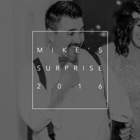 Mike's Surprise 2016